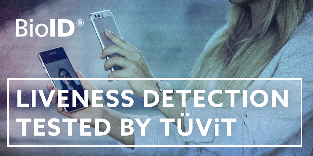 TÜViT tests BioID PAD for ISO 30107-3 Compliance